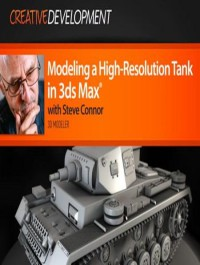 Digital Tutors Modeling a High Resolution Tank in 3ds Max