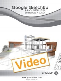 SketchUp School - Google SketchUp Pro Series: SketchUp + CAD