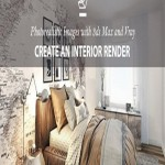 Photorealistic Images with 3ds Max and Vray: Create an Interior Render