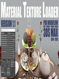 Material Texture Loader v1.1: 3ds Max script for PBR texturing workflow