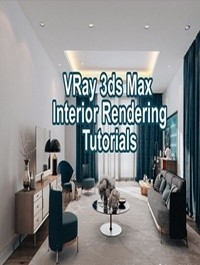 VRay 3ds max Interior Rendering Tutorials