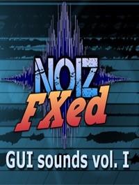 GUI Sounds Vol I NoizFXed
