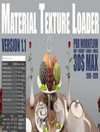 Material Texture Loader v1.3: 3ds Max script for PBR texturing workflow