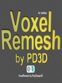 Voxel Remesh for 3ds Max